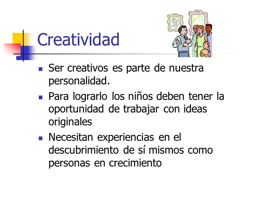 Creatividad Por todas estas razones los padres/madres y maestros por ser los más cercanos al niño, deben realizar actividades con el niño para fomentar esta destreza la cual los ayudará en su futuro como estudiantes, profesionales, persona, padre/madre, etc.
