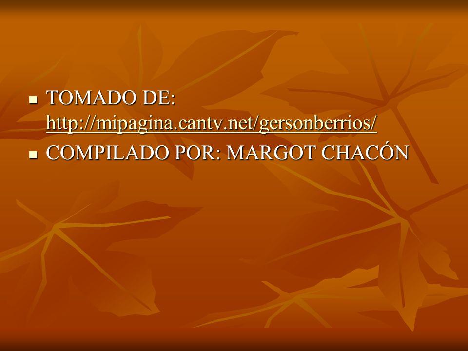 TOMADO DE: http://mipagina.cantv.net/gersonberrios/ TOMADO DE: http://mipagina.cantv.net/gersonberrios/ http://mipagina.cantv.net/gersonberrios/ COMPI