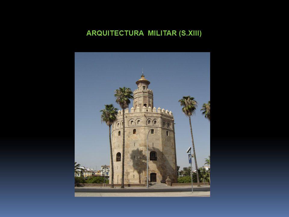 ARQUITECTURA MILITAR (S.XIII)