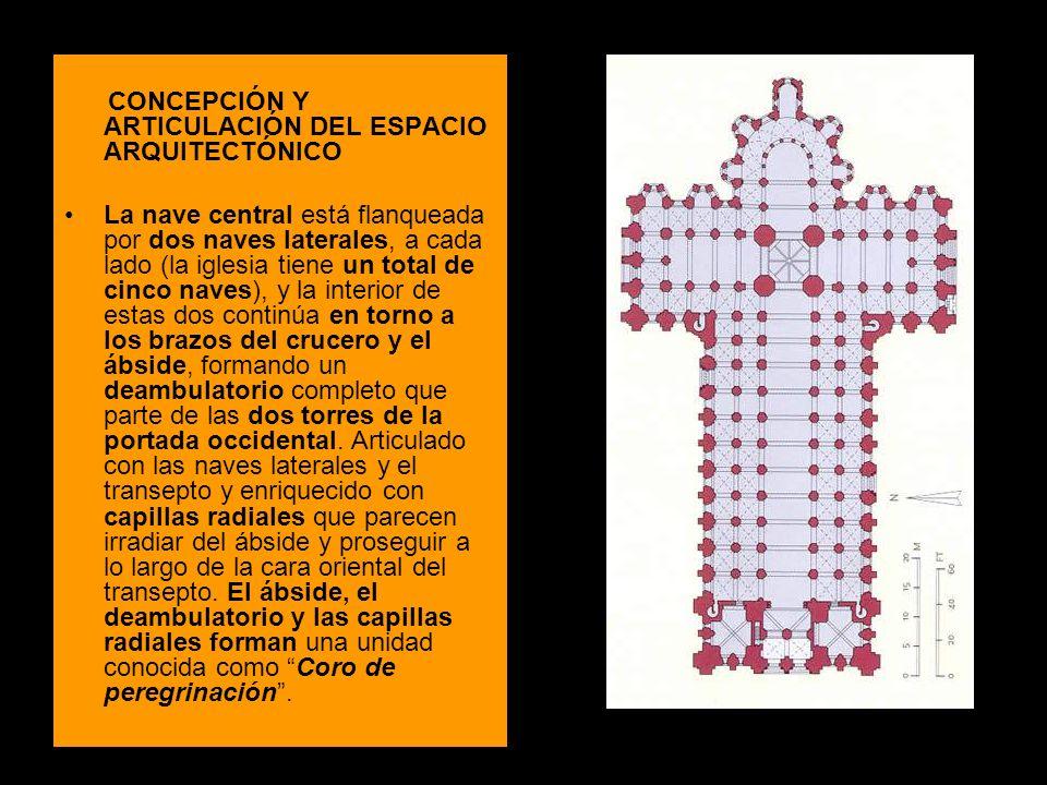 CONCEPCIÓN Y ARTICULACIÓN DEL ESPACIO ARQUITECTÓNICO La nave central está flanqueada por dos naves laterales, a cada lado (la iglesia tiene un total d