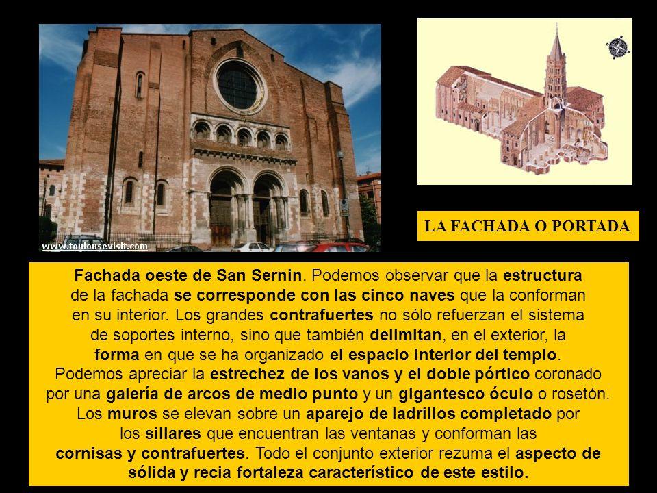 E Fachada oeste de San Sernin. Podemos observar que la estructura de la fachada se corresponde con las cinco naves que la conforman en su interior. Lo
