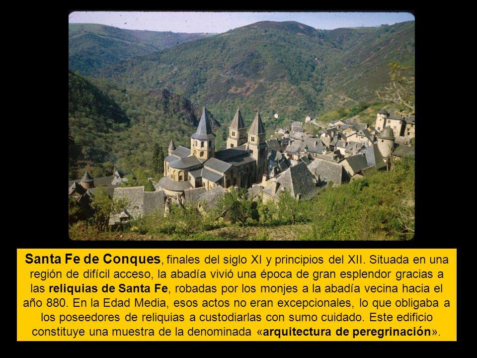 Santa Fe de Conques, finales del siglo XI y principios del XII. Situada en una región de difícil acceso, la abadía vivió una época de gran esplendor g
