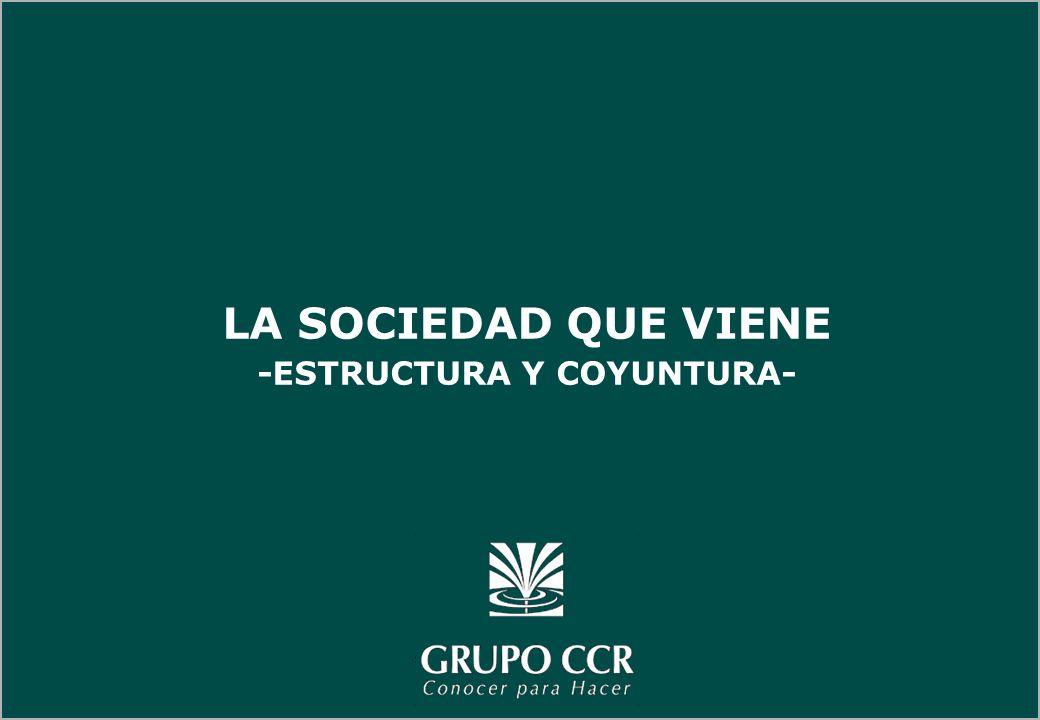 LA SOCIEDAD QUE VIENE -ESTRUCTURA Y COYUNTURA-