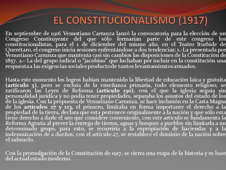 En septiembre de 1916 Venustiano Carranza lanzó la convocatoria para la elección de un Congreso Constituyente del que sólo formarían parte de este con