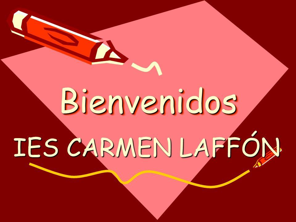 BienvenidosBienvenidos IES CARMEN LAFFÓN