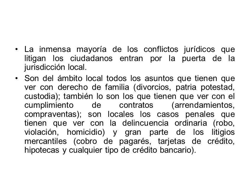 En pocas palabras: los litigios más relevantes en términos de los ciudadanos son fundamentalmente de la jurisdicción local.