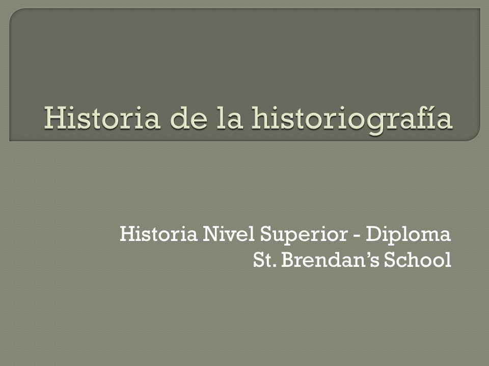 Historia Nivel Superior - Diploma St. Brendans School