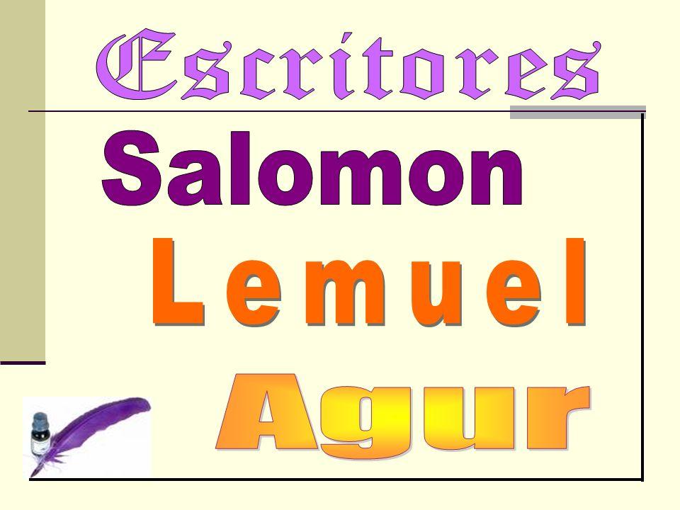 Otros escritores tambien dejaron su tinta en las paginas proverbiales Otros Sabios 24:23-25 Los Copistas 25:1-29:27