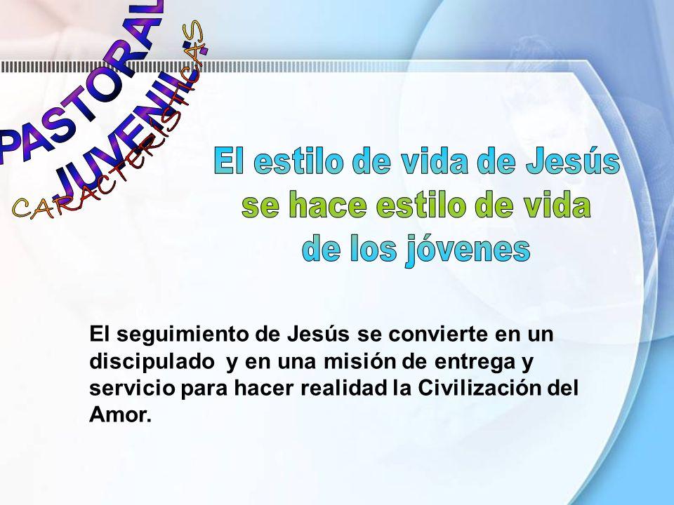 El seguimiento de Jesús se convierte en un discipulado y en una misión de entrega y servicio para hacer realidad la Civilización del Amor.