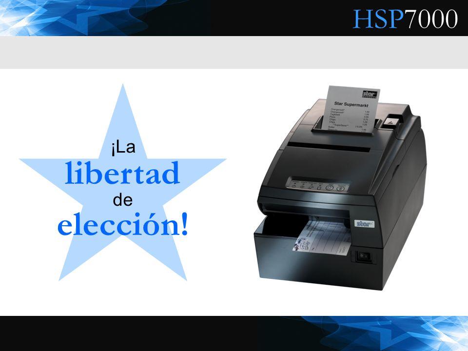 HSP7000 ¡La libertad de elección!