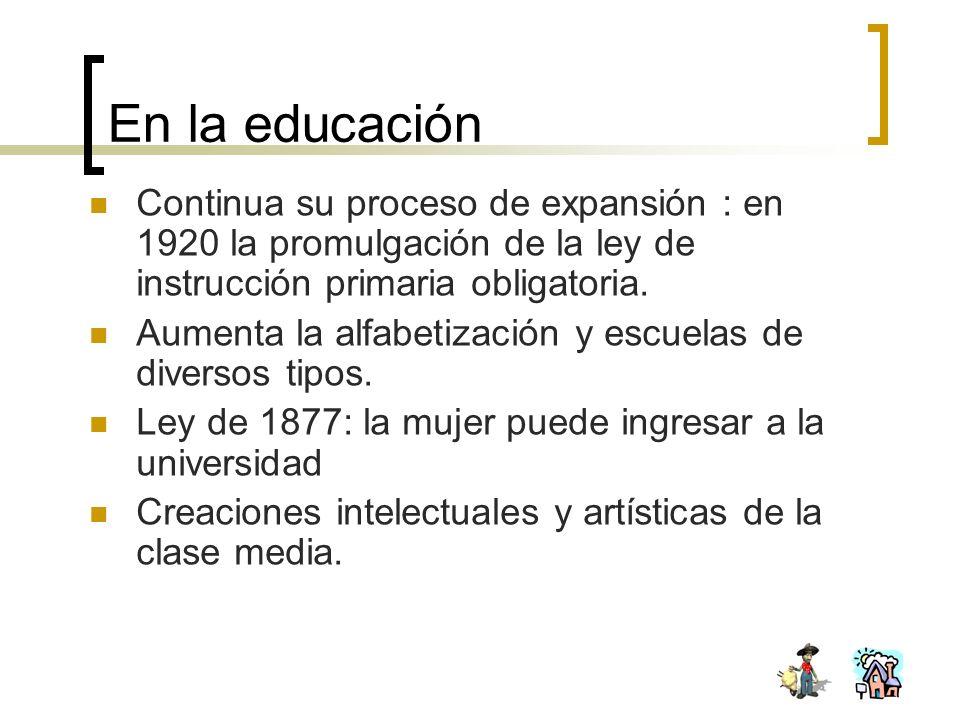 En la educación Continua su proceso de expansión : en 1920 la promulgación de la ley de instrucción primaria obligatoria. Aumenta la alfabetización y