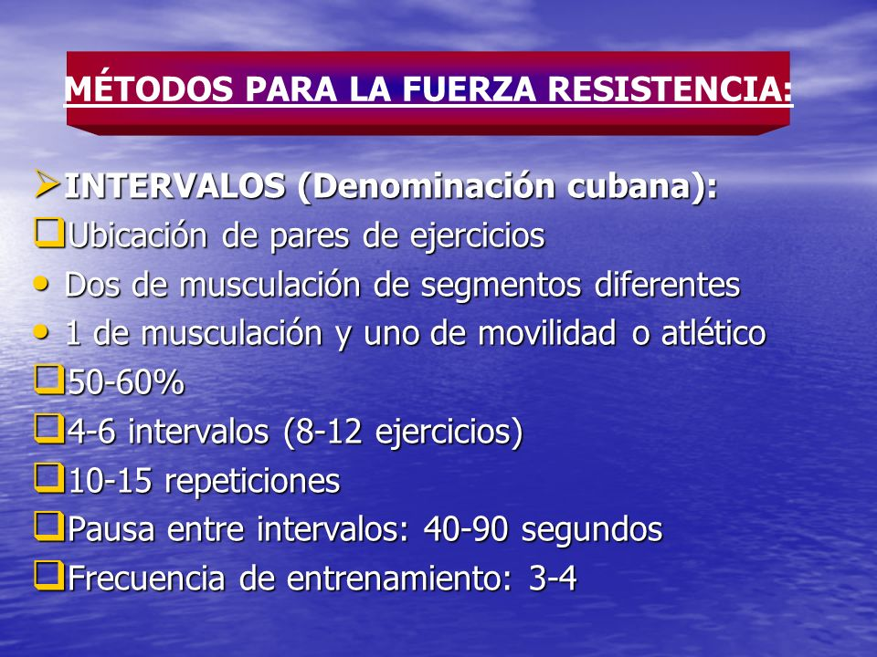 INTERVALOS (Denominación cubana): INTERVALOS (Denominación cubana): Ubicación de pares de ejercicios Ubicación de pares de ejercicios Dos de musculaci