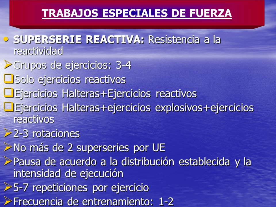 SUPERSERIE REACTIVA: Resistencia a la reactividad SUPERSERIE REACTIVA: Resistencia a la reactividad Grupos de ejercicios: 3-4 Grupos de ejercicios: 3-