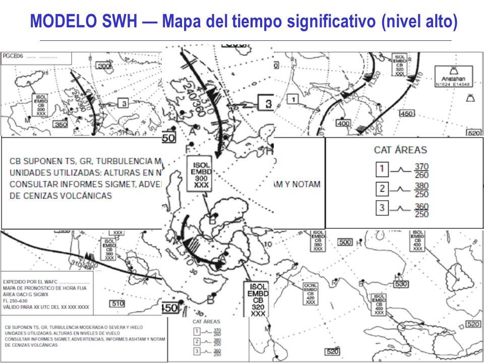 Aspectos meteorológicos de la planificación del vuelo 14 MODELO SWH Mapa del tiempo significativo (nivel alto)