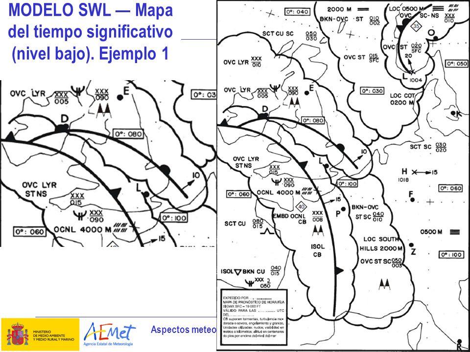 Aspectos meteorológicos de la planificación del vuelo 16 MODELO SWL Mapa del tiempo significativo (nivel bajo). Ejemplo 1