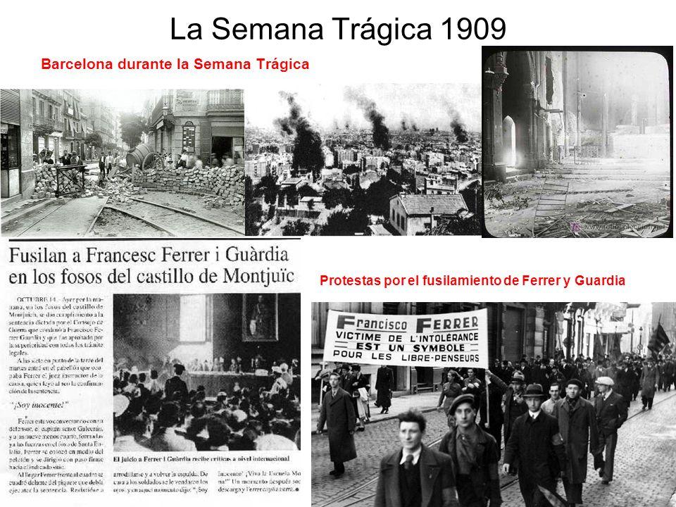 La Semana Trágica 1909 Barcelona durante la Semana Trágica Protestas por el fusilamiento de Ferrer y Guardia