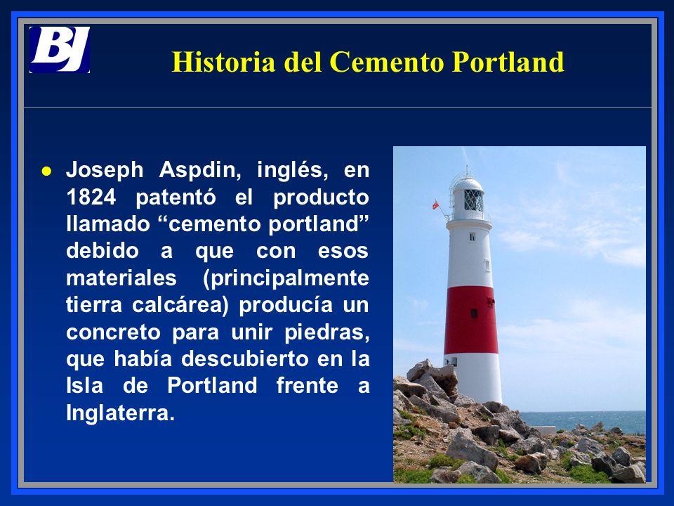 Historia del Cemento Portland l Joseph Aspdin, inglés, en 1824 patentó el producto llamado cemento portland debido a que con esos materiales (principa