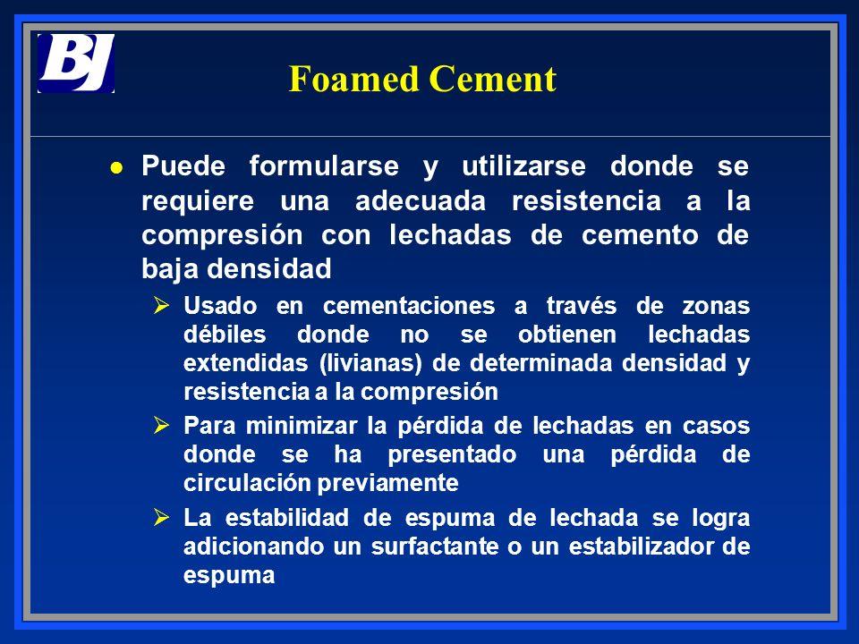 Foamed Cement l Puede formularse y utilizarse donde se requiere una adecuada resistencia a la compresión con lechadas de cemento de baja densidad ØUsa