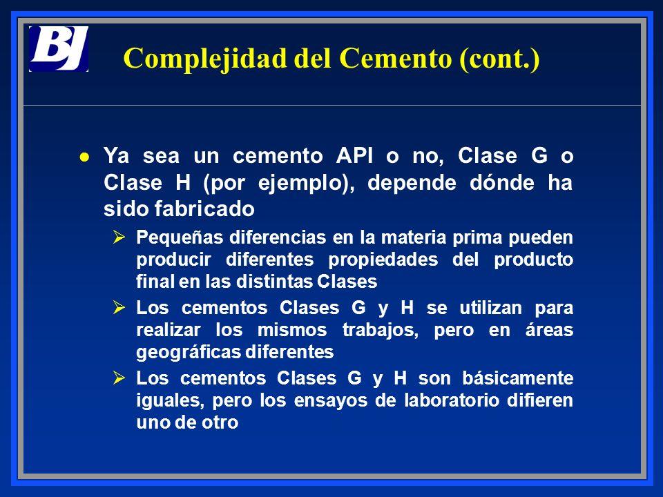 l Ya sea un cemento API o no, Clase G o Clase H (por ejemplo), depende dónde ha sido fabricado ØPequeñas diferencias en la materia prima pueden produc