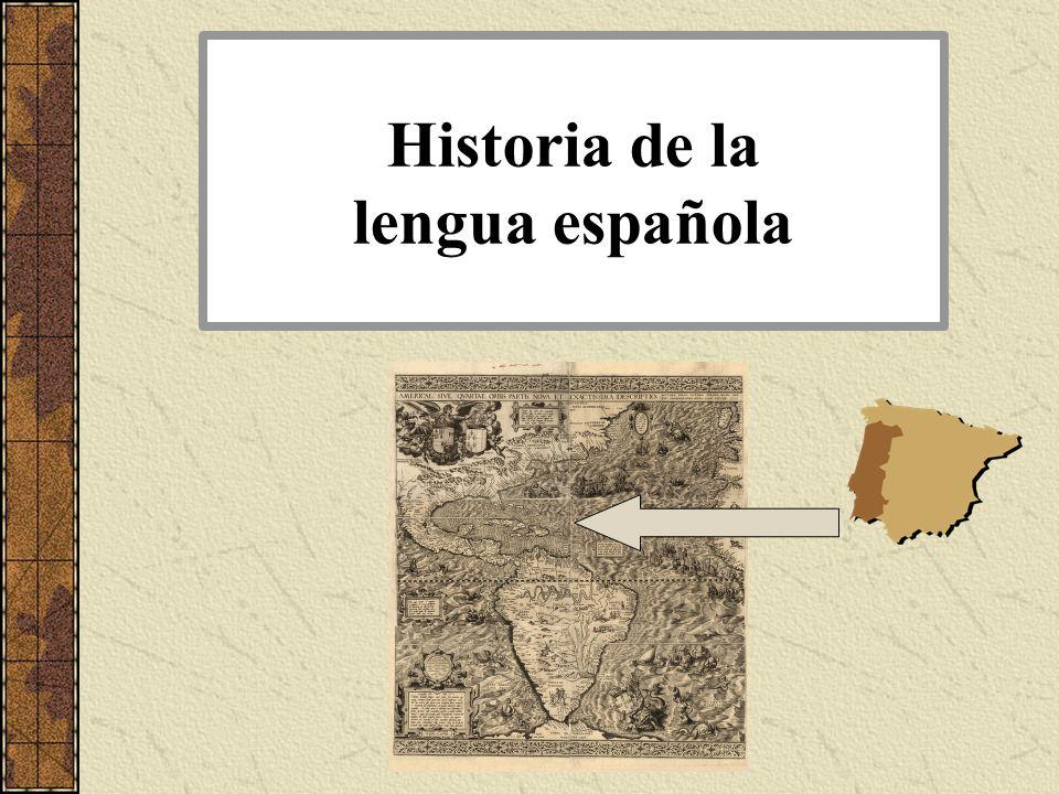 ¿Por qué estudiamos la historia del español.
