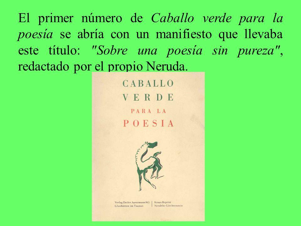 El primer número de Caballo verde para la poesía se abría con un manifiesto que llevaba este título: