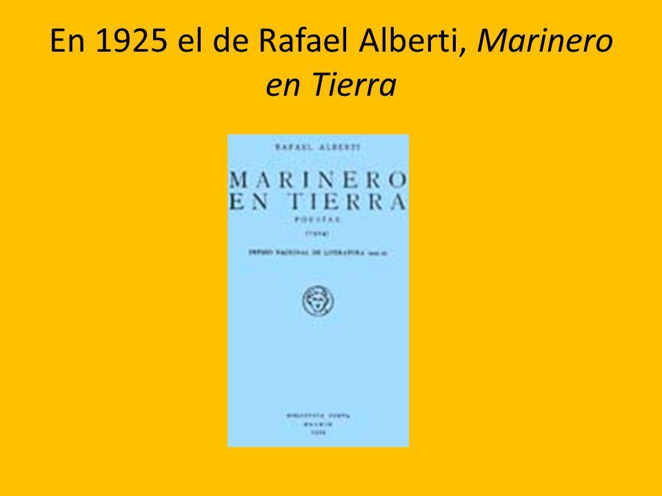 En 1925 el de Rafael Alberti, Marinero en Tierra