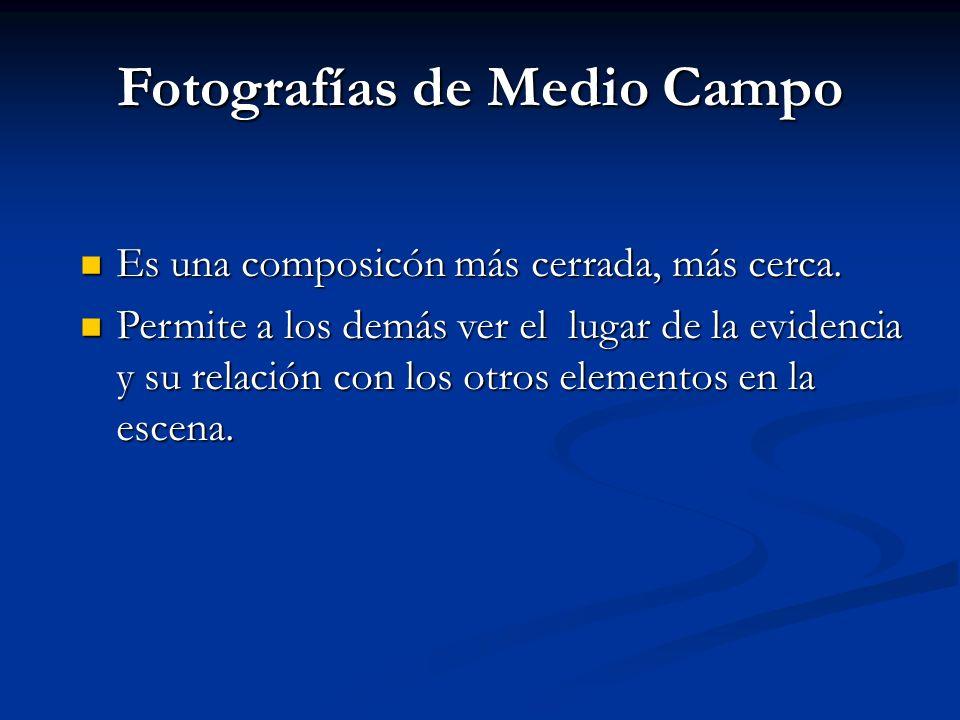 Fotografías de Medio Campo Es una composicón más cerrada, más cerca. Es una composicón más cerrada, más cerca. Permite a los demás ver el lugar de la
