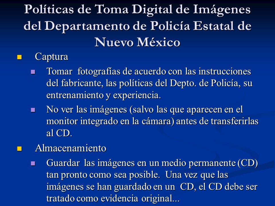 Políticas de Toma Digital de Imágenes del Departamento de Policía Estatal de Nuevo México Captura Captura Tomar fotografías de acuerdo con las instruc