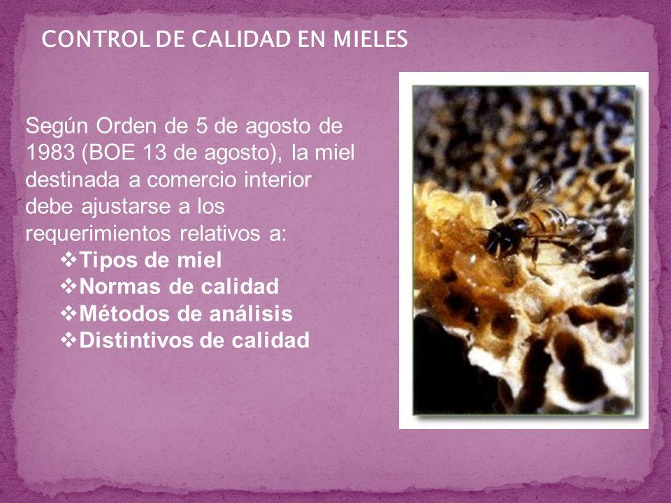 Según Orden de 5 de agosto de 1983 (BOE 13 de agosto), la miel destinada a comercio interior debe ajustarse a los requerimientos relativos a: Tipos de