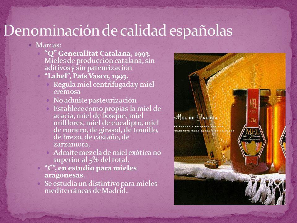 Marcas: Q Generalitat Catalana, 1993. Mieles de producción catalana, sin aditivos y sin pateurización Label, País Vasco, 1993. Regula miel centrifugad