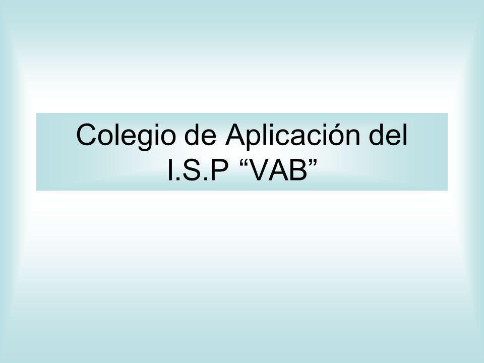 Colegio de Aplicación del I.S.P VAB