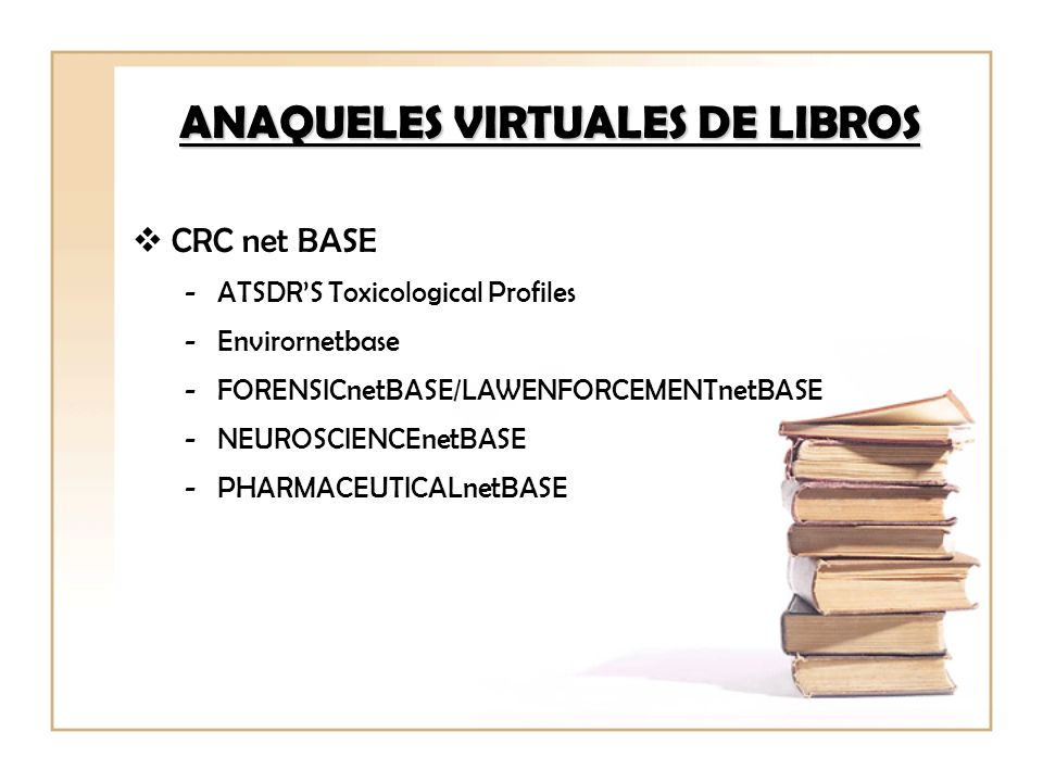 ANAQUELES VIRTUALES DE LIBROS NCBI BOOKSHELF - Advances in Patient Safety - Basic Neurochemistry - Biochemistry - Cancer Medicine - Drug Class Reviews
