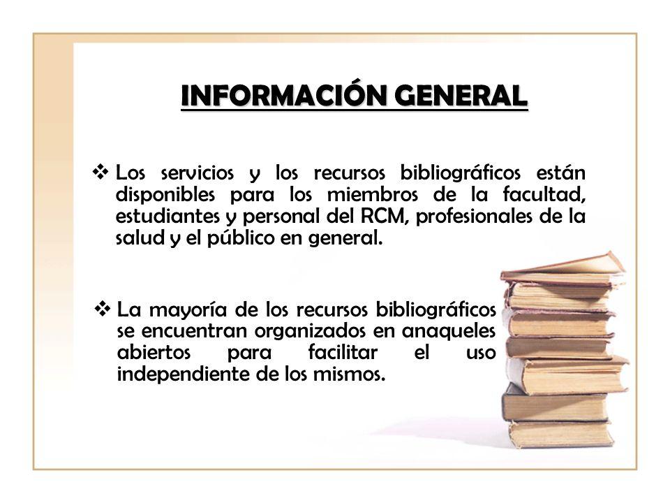 Los servicios y los recursos bibliográficos están disponibles para los miembros de la facultad, estudiantes y personal del RCM, profesionales de la sa
