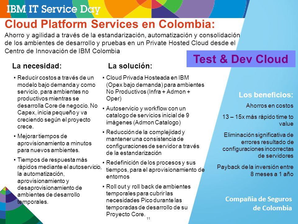 11 Cloud Platform Services en Colombia: Ahorro y agilidad a través de la estandarización, automatización y consolidación de los ambientes de desarroll