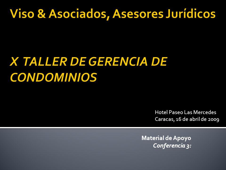 Material de Apoyo Conferencia 3: Hotel Paseo Las Mercedes Caracas, 16 de abril de 2009