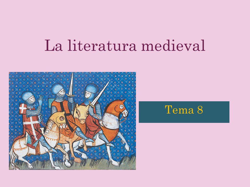 La literatura medieval Tema 8