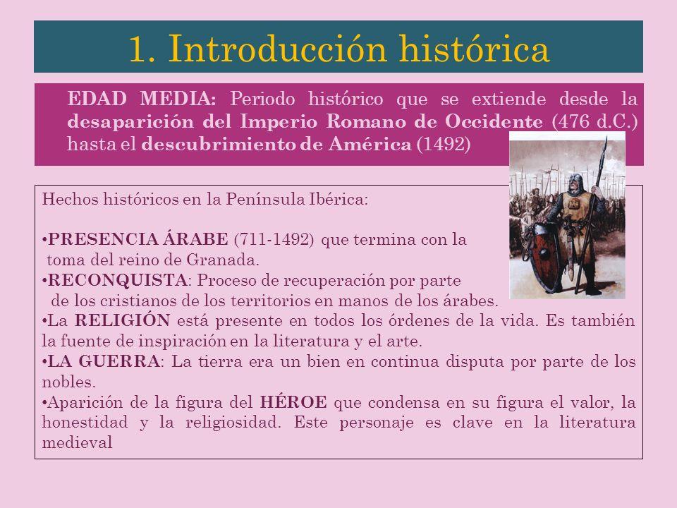 EDAD MEDIA: Periodo histórico que se extiende desde la desaparición del Imperio Romano de Occidente (476 d.C.) hasta el descubrimiento de América (149