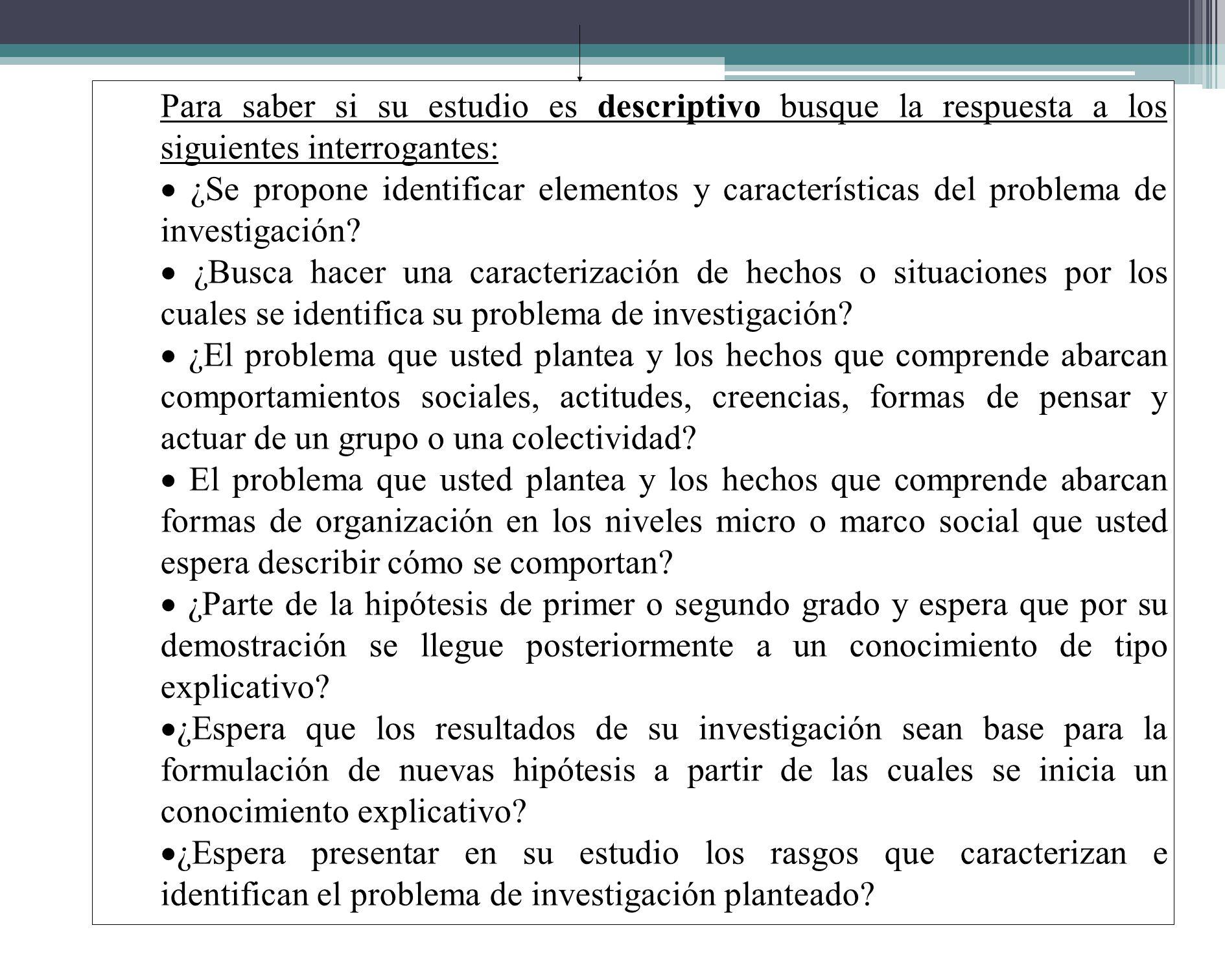Si su respuesta es negativa a todas las preguntas planteadas en el numeral 1 y no encuentra otras figuras que le señalen el carácter exploratorio del