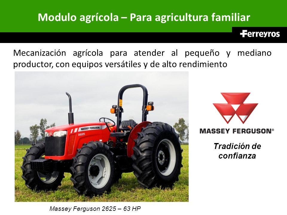 Modulo agrícola – Para agricultura familiar Mecanización agrícola para atender al pequeño y mediano productor, con equipos versátiles y de alto rendim
