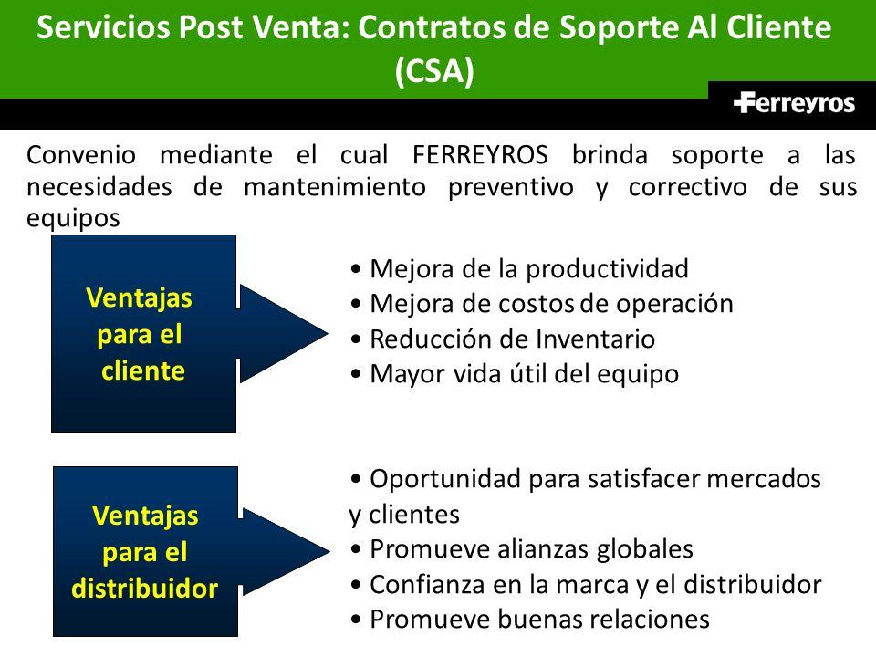 Servicios Post Venta: Contratos de Soporte Al Cliente (CSA) Mejora de la productividad Mejora de costos de operación Reducción de Inventario Mayor vid