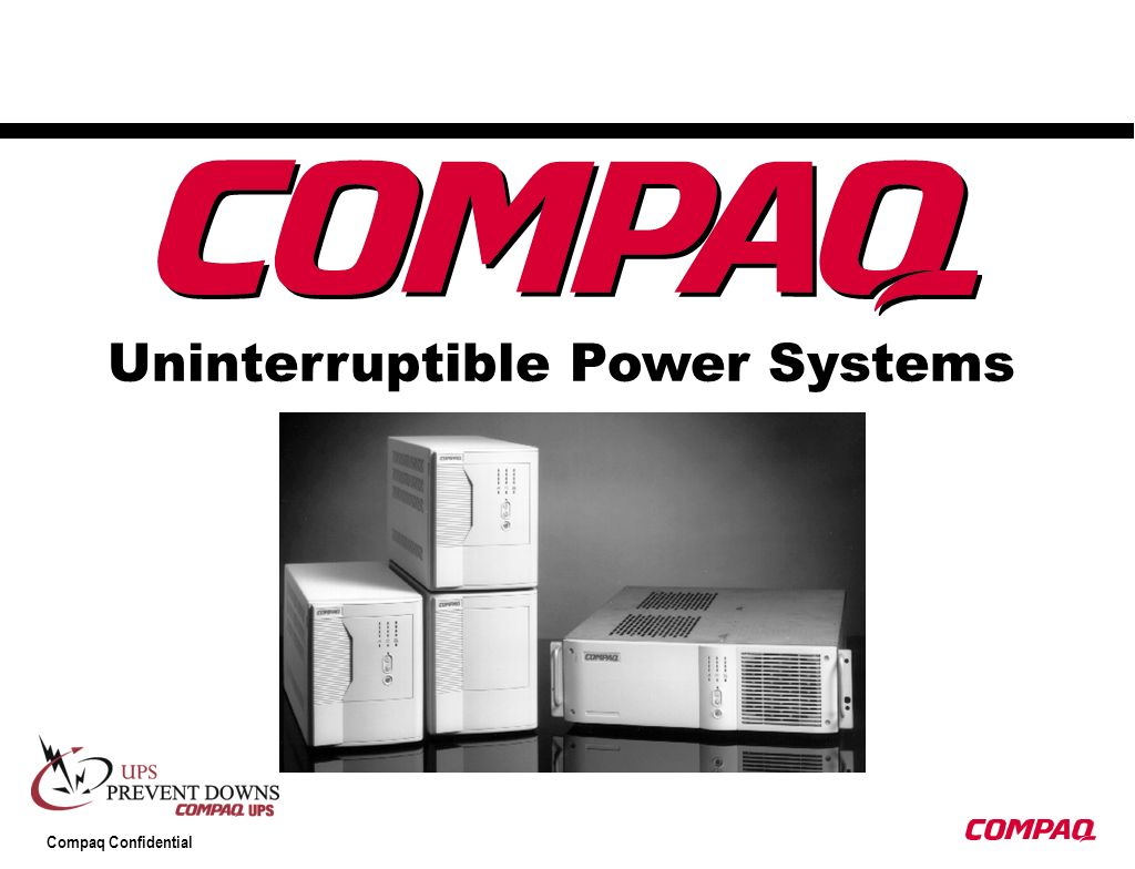 Compaq Confidential Uninterruptible Power Systems