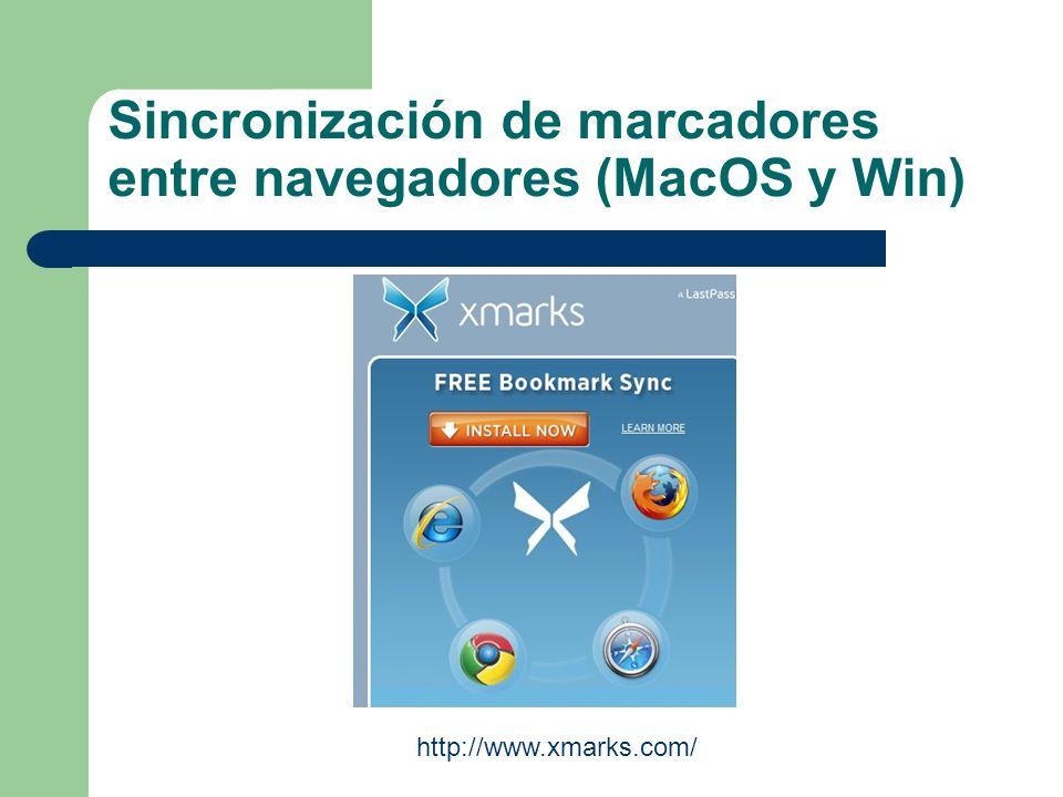 Sincronización de marcadores entre navegadores (MacOS y Win) http://www.xmarks.com/
