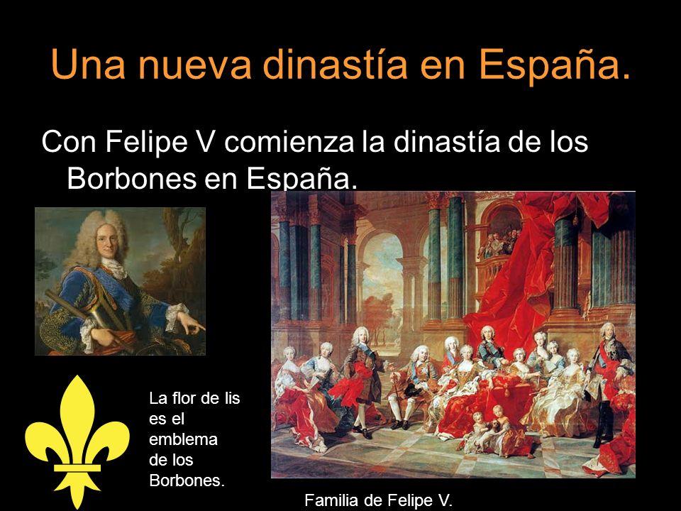 Con Felipe V comienza la dinastía de los Borbones en España. Familia de Felipe V. La flor de lis es el emblema de los Borbones.