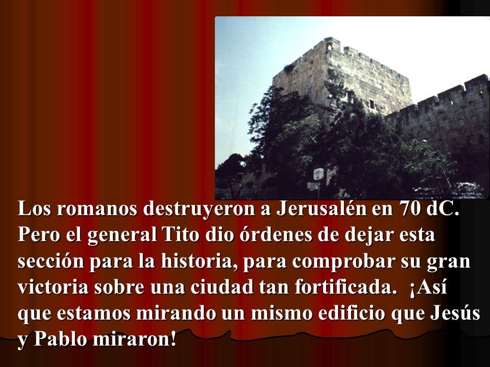 Los romanos destruyeron a Jerusalén en 70 dC.