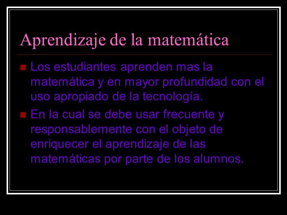 Educacion en la matematica La tecnología es esencial en la enseñanza y el aprendizaje de las matemáticas. Influye en las matemáticas que se enseñan y