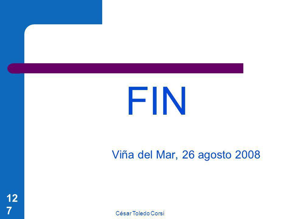 César Toledo Corsi 127 FIN Viña del Mar, 26 agosto 2008