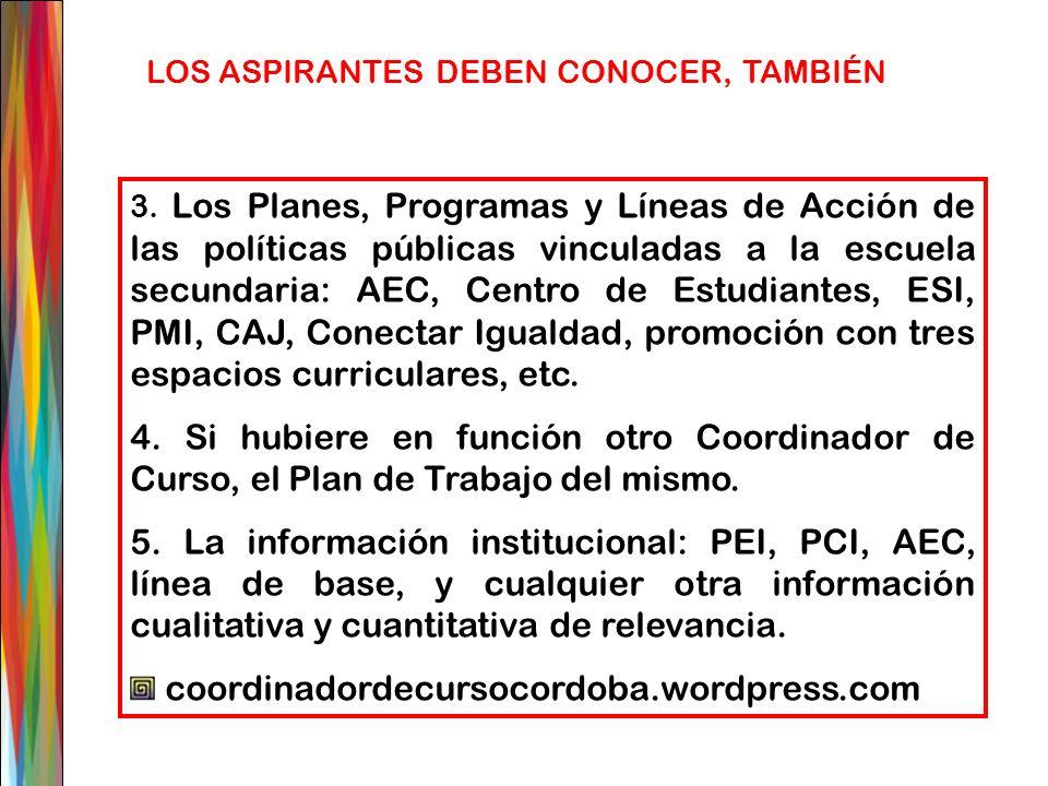 3. Los Planes, Programas y Líneas de Acción de las políticas públicas vinculadas a la escuela secundaria: AEC, Centro de Estudiantes, ESI, PMI, CAJ, C