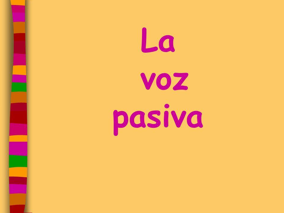 La voz pasiva
