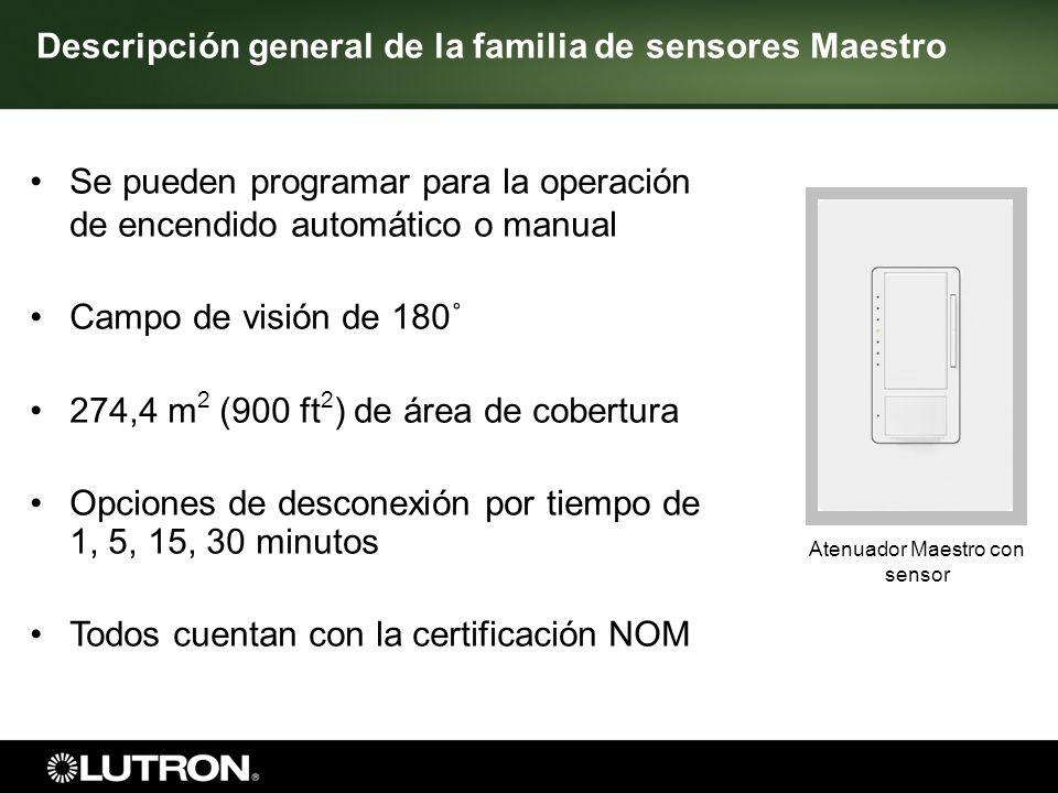 Se pueden programar para la operación de encendido automático o manual Campo de visión de 180˚ 274,4 m 2 (900 ft 2 ) de área de cobertura Opciones de