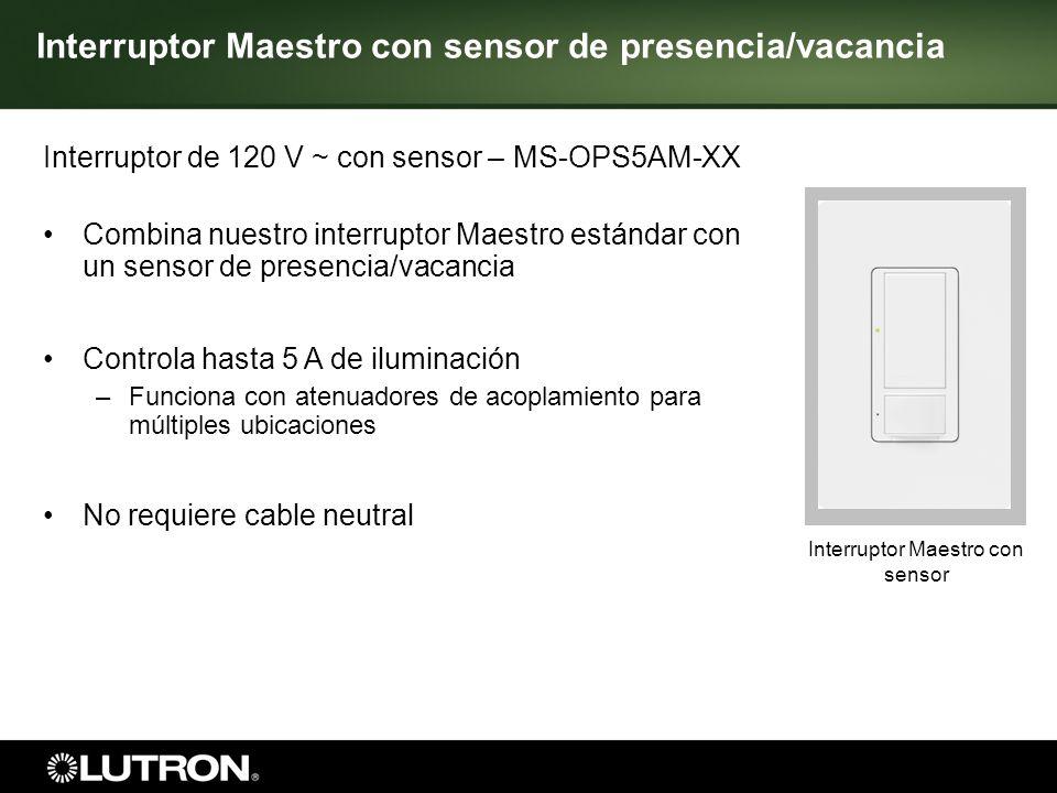 Interruptor Maestro con sensor 6 Interruptor Maestro con sensor de presencia/vacancia Interruptor de 120 V ~ con sensor – MS-OPS5AM-XX Combina nuestro